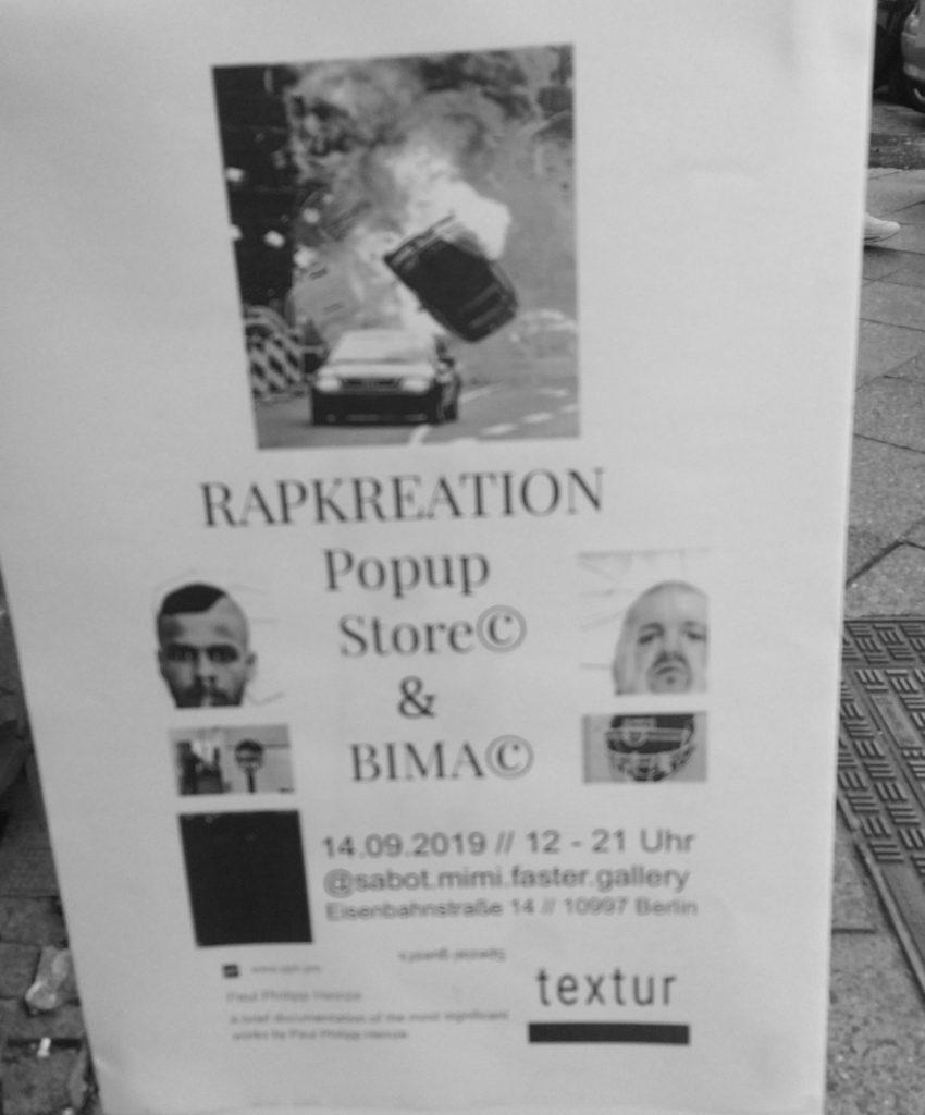 Promotionsplakat für RapKreation PopUp Store in der Mimi Sabot Faster Galerie mit RapK, Bhima Griem und Textur Magazin